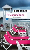 Kurt Geisler: Friesenschnee ★★★