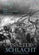 Rolf-Jürgen Orf: Die Psalterschlacht ★★★★★