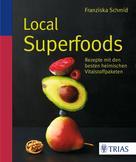 Franziska Schmid: Local Superfoods ★★