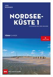 Törnführer Nordseeküste 1 - Cuxhaven bis Den Helder