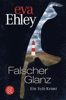 Eva Ehley: Falscher Glanz ★★★★