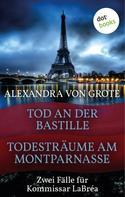 Alexandra von Grote: Todesträume am Montparnasse & Tod an der Bastille ★★★★