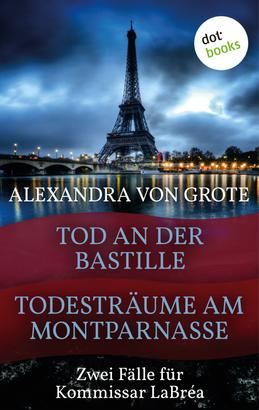 Todesträume am Montparnasse & Tod an der Bastille