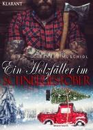 Bärbel Muschiol: Ein Holzfäller im Schneegestöber ★★★★