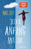 Marc Levy: Jeder Anfang mit dir ★★★★