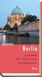 Lesereise Berlin - Der Lichtertanz am Mauerpark