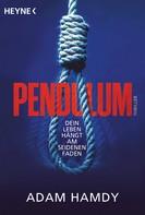 Adam Hamdy: Pendulum ★★★★