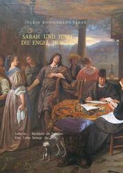 Sarah und Tobit, die Engel Throne - Liebe ist... - Rückkehr ins Paradies. Eine Liebe bewegt die Welt...