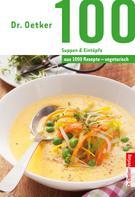 Dr. Oetker: 100 vegetarische Suppen & Eintöpfe ★★★★