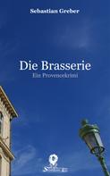 Sebastian Greber: Die Brasserie ★★★