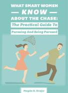 Magda B. Brajer: What Smart Women Know About The Chase