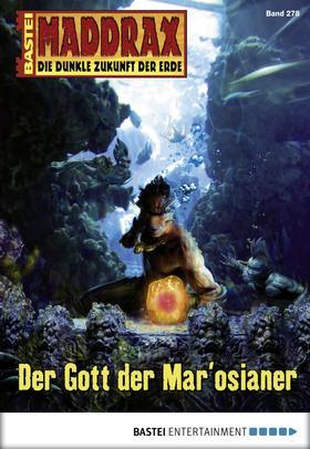 Maddrax - Folge 278