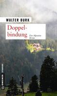 Walter Burk: Doppelbindung ★★★