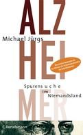 Michael Jürgs: Alzheimer ★★★★