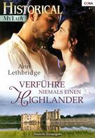 Ann Lethbridge: Verführe niemals einen Highlander ★★★★