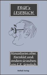 Miniaturen über Heraklit und andere Griechen