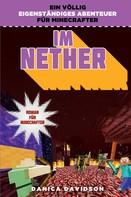 Danica Davidson: Im Nether - Roman für Minecrafter