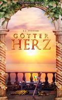 B. E. Pfeiffer: Götterherz (Band 2) ★★★★★