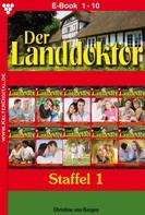 Christine von Bergen: Der Landdoktor Staffel 1 – Arztroman ★★★★