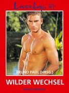 Bruno Paul: Loverboys 47: Wilder Wechsel ★★★
