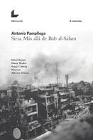 Antonio Pampliega: Siria. Más allá de Bab al-Salam