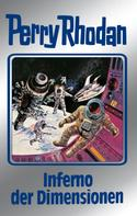 H. G. Ewers: Perry Rhodan 86: Inferno der Dimensionen (Silberband) ★★★★