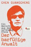 Chen Guangcheng: Der barfüßige Anwalt ★★★★★