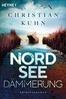 Christian Kuhn: Nordseedämmerung ★★★★