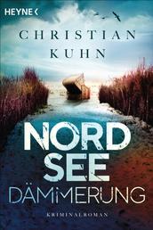 Nordseedämmerung - Kriminalroman