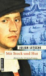 Mit Stock und Hut - Historischer Kriminalroman