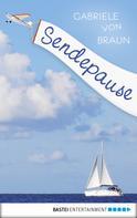Gabriele von Braun: Sendepause ★★★★