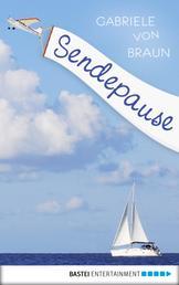 Sendepause - Roman