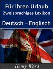Für ihren Urlaub - Zweisprachiges Lexikon Deutsch-Englisch