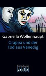 Grappa und der Tod aus Venedig - Maria Grappas 15. Fall