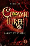 J. D. Rinehart: Crown of Three – Das Lied der Schlange (Bd. 2) ★★★★