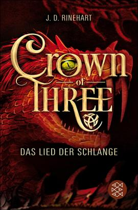 Crown of Three – Das Lied der Schlange (Bd. 2)
