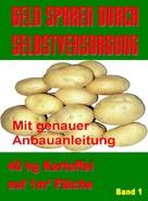 Werner J. Marko: Geld Sparen durch Selbstversorgung Band 1 ★★
