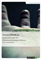 Hermann Schmidtbauer: Psychotherapie im Kostenerstattungsverfahren