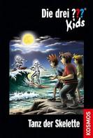 Boris Pfeiffer: Die drei ??? Kids, 48, Tanz der Skelette (drei Fragezeichen Kids)