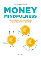 Cristina Benito: Money Mindfulness