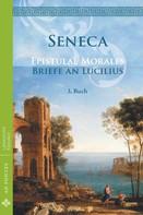 Seneca: Briefe an Lucilius / Epistulae morales (Deutsch)