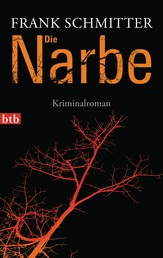 Die Narbe - Kriminalroman