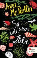 Anna McPartlin: So was wie Liebe ★★★★