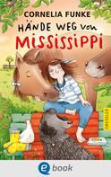 Cornelia Funke: Hände weg von Mississippi ★★★★★