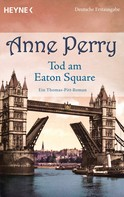 Anne Perry: Tod am Eaton Square ★★★★
