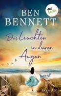 Ben Bennett: Das Leuchten in deinen Augen ★★★