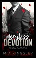 Mia Kingsley: Merciless Devotion ★★★★★