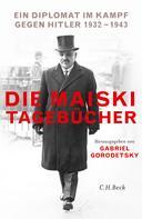 Gabriel Gorodetsky: Die Maiski-Tagebücher ★★★★★