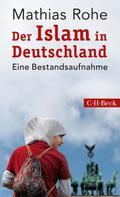 Mathias Rohe: Der Islam in Deutschland ★★