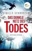 Sybille Schrödter: Das dunkle Netz des Todes ★★★★